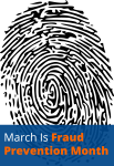 March Is Fraud Prevention Month